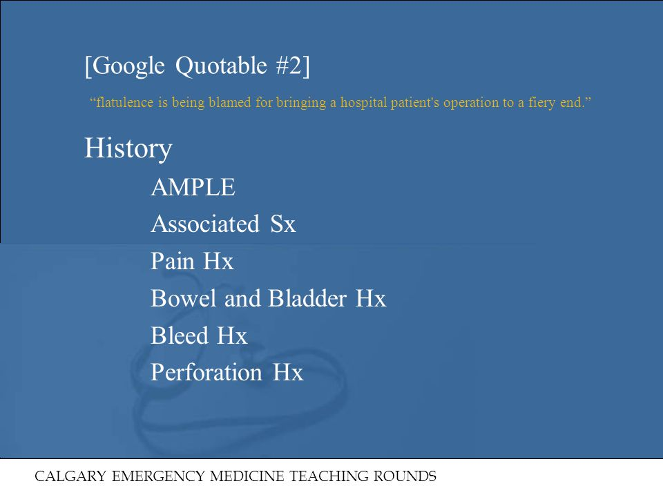 History [Google Quotable #2] AMPLE Associated Sx Pain Hx